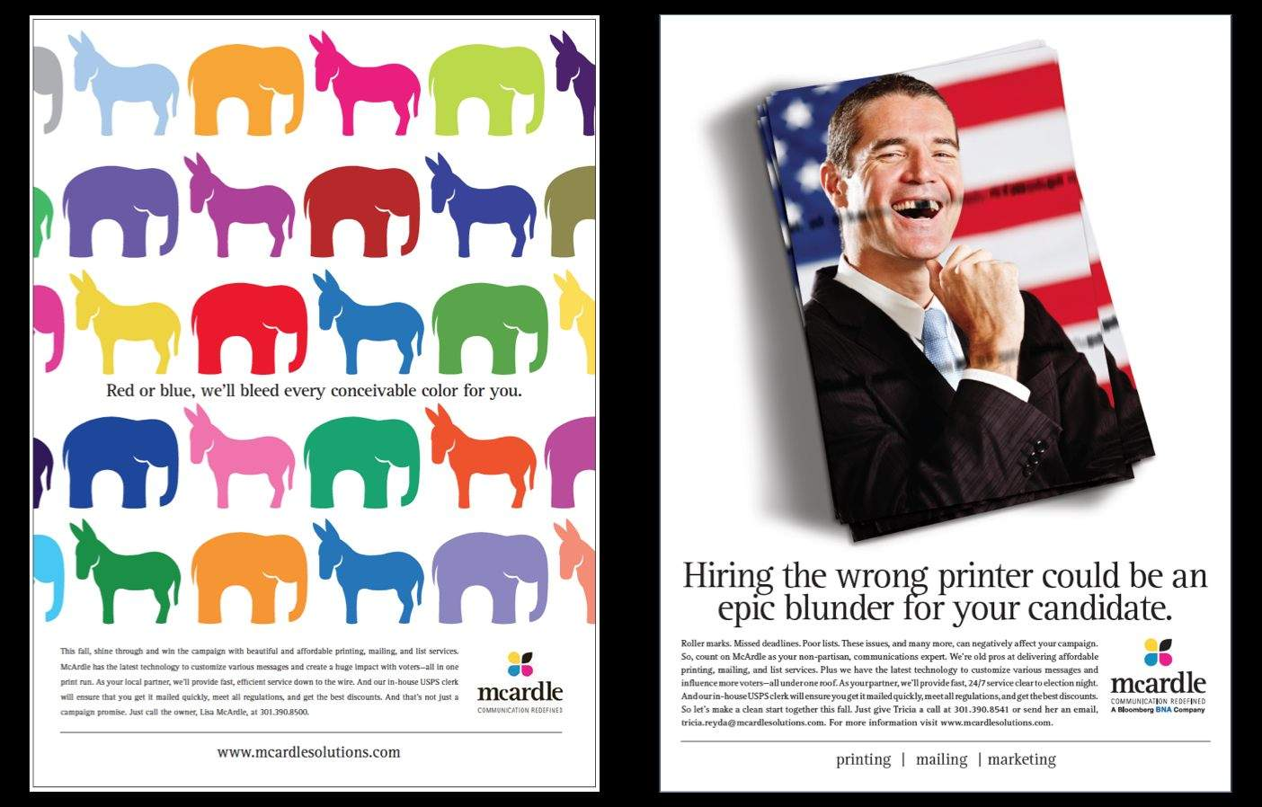 Creative political advertising in DC: which ad would you choose? Two bold options for a Washington, DC printing services firm.
